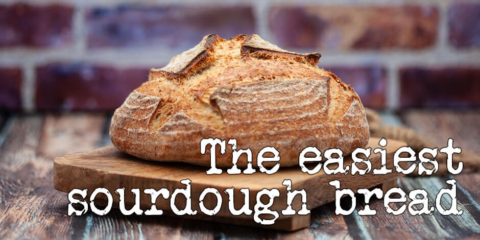 The easiest sourdough bread