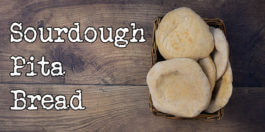 Sourdough pita bread recipe - Super easy, the best recipe