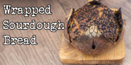 Wrapped Sourdough Bread - Recipe for the most gorgeous bread